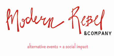 Modern Rebel and Company Alternative Events and a Social Impact