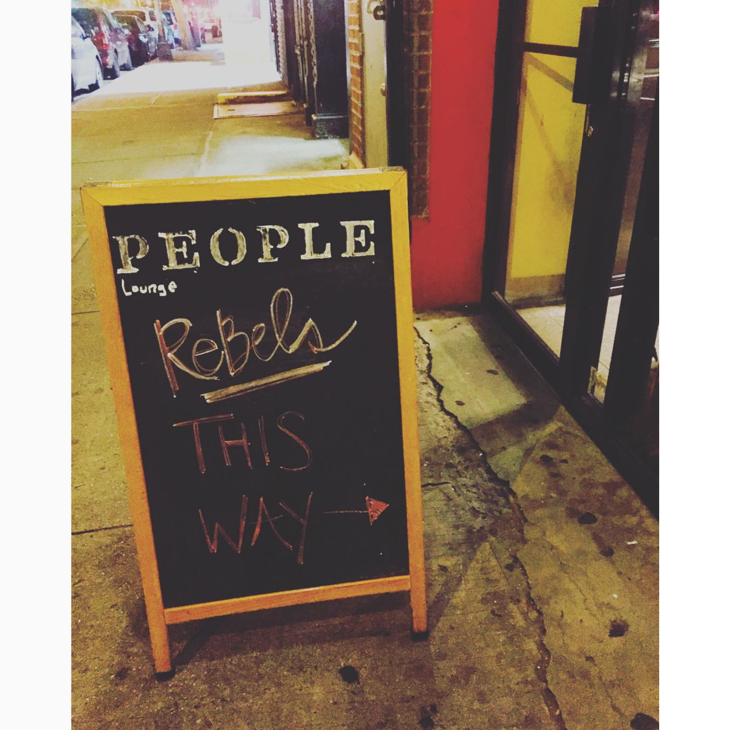 Sandwich Board Sign at People Lounge NYC